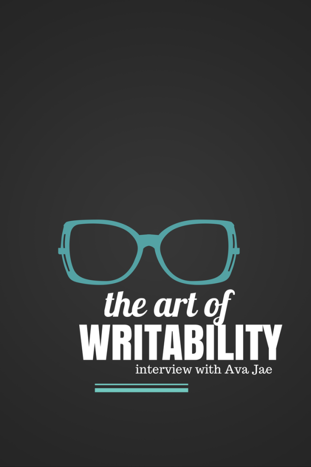 The Art of Writability (Interview with Ava Jae)